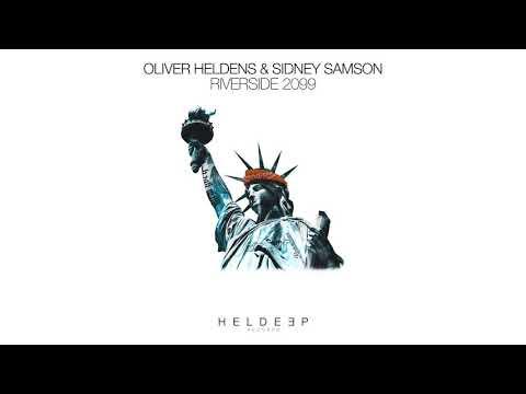 Oliver Heldens & Sidney Samson - Riverside 2099