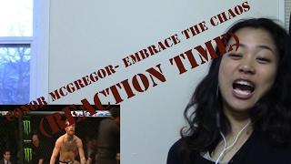 Conor Mcgregor- Embrace the Chaos (REACTION TIME)