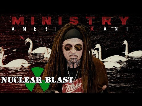MINISTRY - Uncle Al talks about signing to Nuclear Blast Records (OFFICIAL TRAILER)