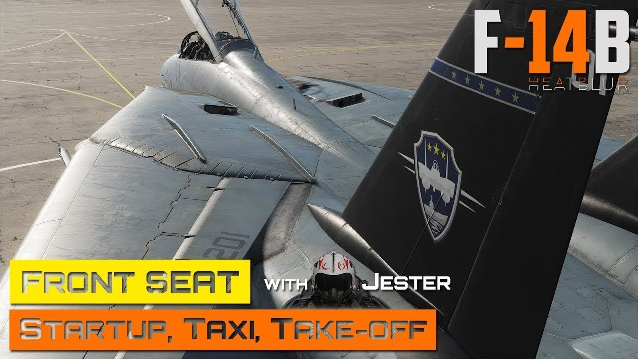 DCS World - F 14 - Front Seat - Startup, Taxi, Takeoff with Jester