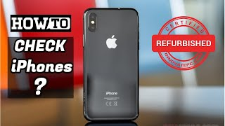 How to Check if iPhone is Refurbished or New?