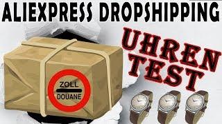 AliExpress Dropshipping UHREN TEST:  AliExpress Unboxing, Lieferzeit, Zoll & Qualität