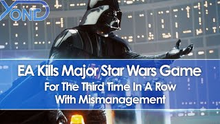 Ea Kills Major Star Wars Game For The Third Time In A Row With Mismanagement