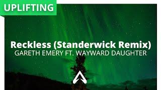 Gareth Emery feat. Wayward Daughter - Reckless (Standerwick Remix)