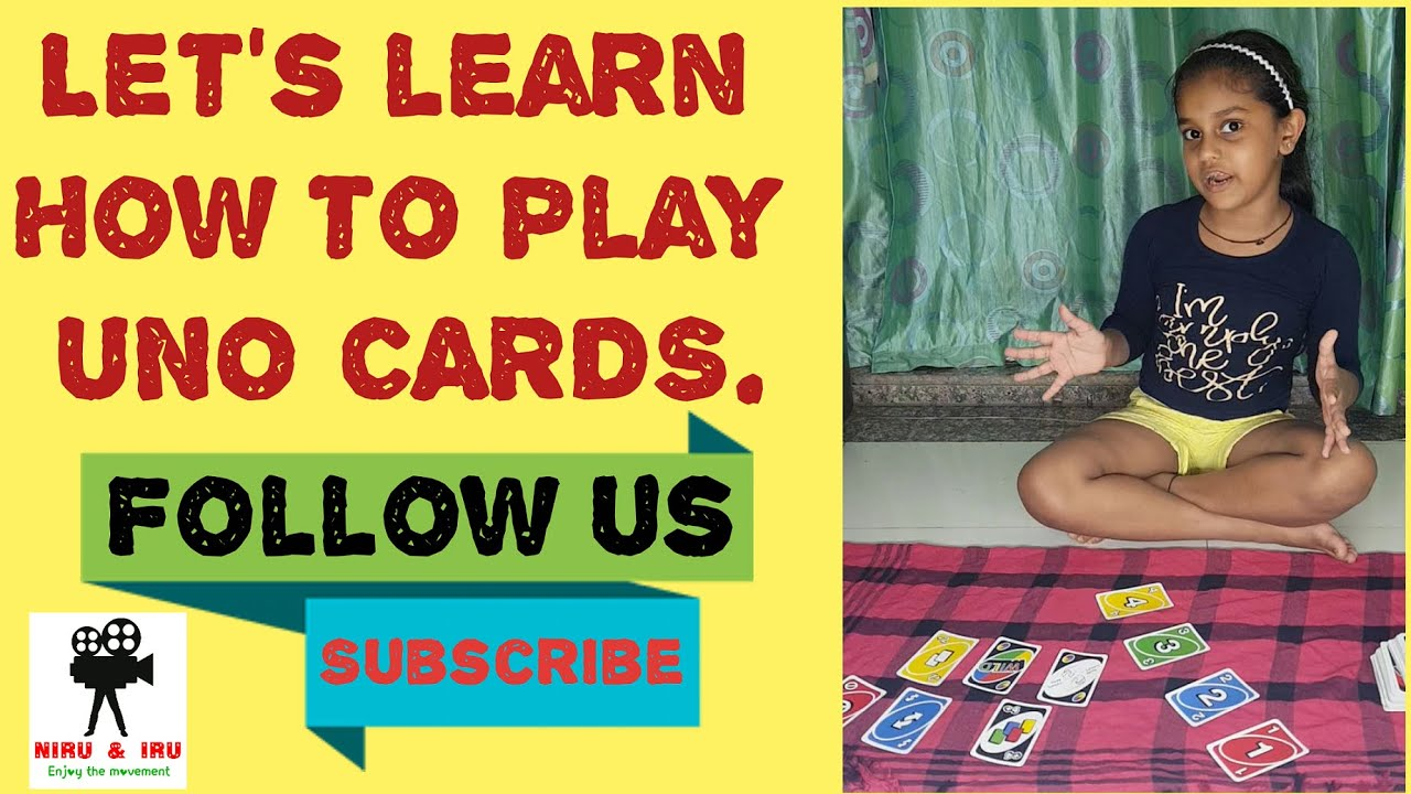 How to Play UNO Cards By Nirvi Tilak.