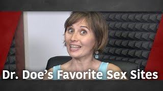 Dr. Doe's Favorite Sex Sites