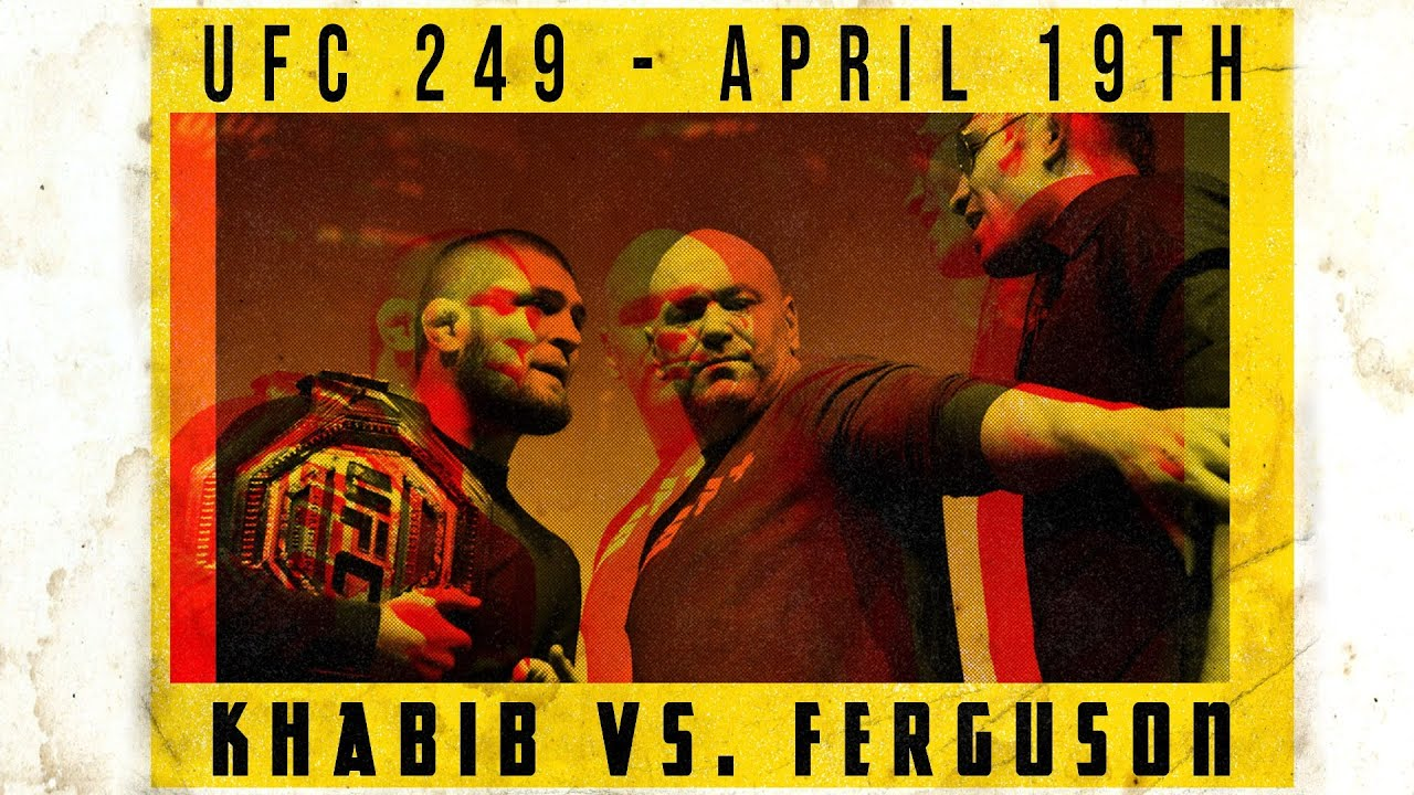UFC 249: Khabib Nurmagomedov vs Tony Ferguson - Thriller
