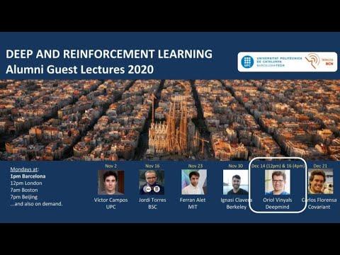 From AlphaGo to AlphaStar and beyond (Part II) – Oriol Vinyals – UPC TelecomBCN Barcelona 2020