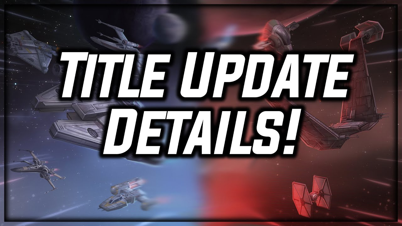 Title Update Details = LESS RNG On Turn Meter! Great News for SWGoH