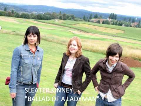"sleater-kinney-""ballad-of-a-ladyman""."