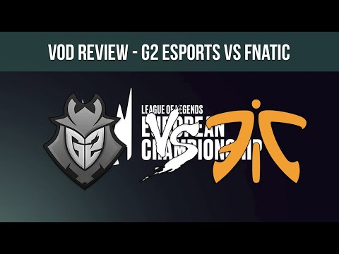 VOD Review | G2 Esports vs Fnatic - Summer Playoffs '19 - Mapa 2