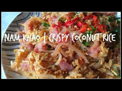 How to make NAM KHAO   Crispy Rice Salad   House of X Tia   Lao Food