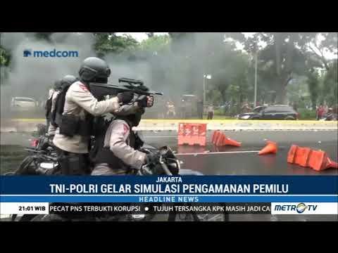 TNI-Polri Gelar Simulasi Pengamanan Pemilu 2019 Mp3