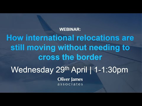 Webinar #6 How international relocations are still moving without needing to cross the border
