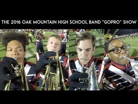 "The 2016 Oak Mountain High School Band ""GoPro"" Show"