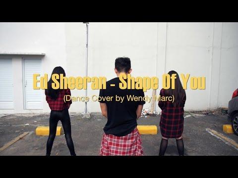 Ed Sheeran  Shape Of You Galantis Remix Dance   Wendy Marc