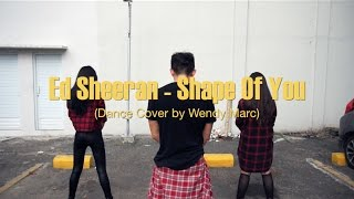Ed Sheeran - Shape Of You (Galantis Remix) (Dance Cover by Wendy Marc) Mp3