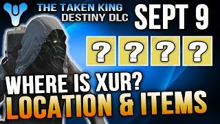 xur location sept 9 2016 destiny where is xur 9 9 2016 rise of iron preload