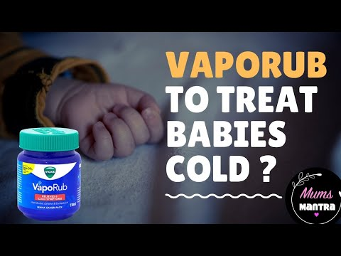 Is Vicks Vaporub Safe to treat Babies Cold? | Babies cold and cough home remedies