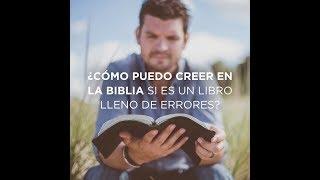 8. ¿Cómo creer en la Biblia si es un libro lleno de errores? RZIM