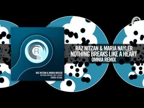 Raz Nitzan & Maria Nayler - Nothing Breaks Like A Heart (Omnia Remix) RNM