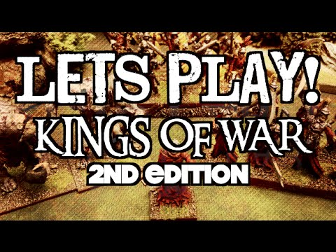 Let's Play! Ep 03 - Kings of War: 2nd Edition