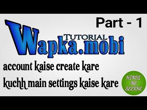 Wapka.mobi Me Account (signup) Kaise Banaye, Wapka Tutorial - 1