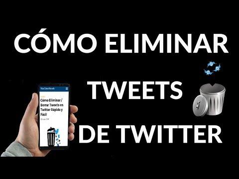 ¿Cómo Eliminar / Borrar Tweets en Twitter? Rápido y Fácil