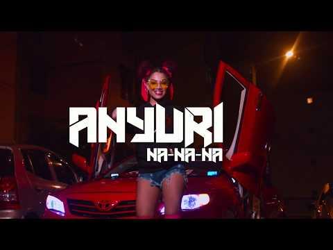 Anyuri - Na Na Na
