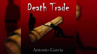 Audio Short Story: Death Trade