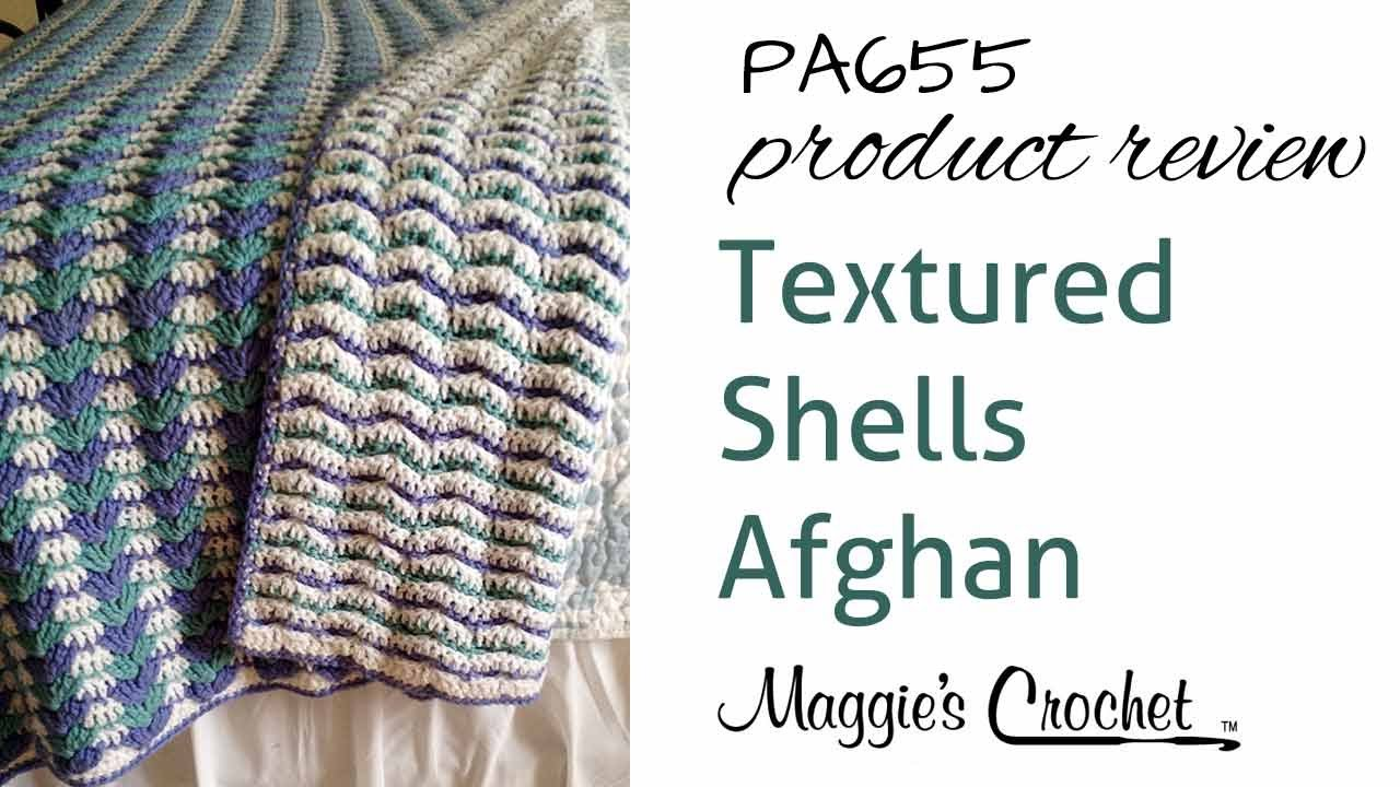 Textured Shells Afghan Crochet Pattern Product Review PA655 - YouTube