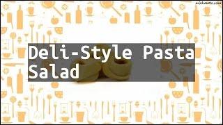 Recipe Deli-Style Pasta Salad