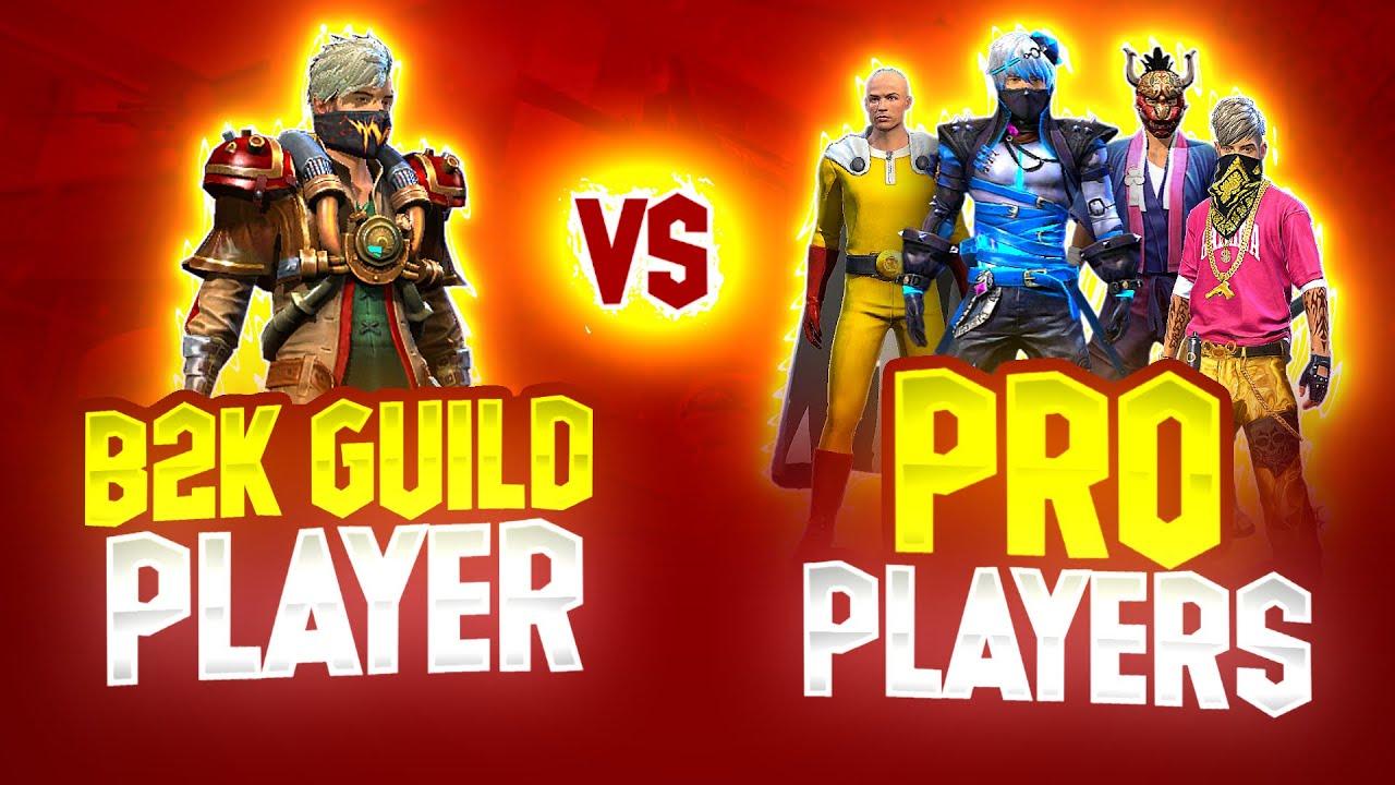 B2K Guild Player 😳 Vs Pro Players || Legend or Wot ? || Free Fire 1 Vs 4 Insane Match - Free Fire