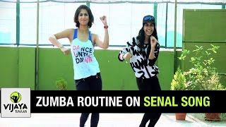 Zumba Routine on Senal Song | Zumba Dance Fitness | Choreographed by Vijaya Tupurani