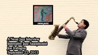 A Neon Jazz Interview with Innovative Jazz Saxophonist Jon Irabagon