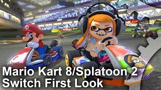 Mario Kart 8/Splatoon 2 Nintendo Switch First Look + Analysis