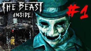 THE BEAST INSIDE #1: BÍ ẨN TÒA BIỆT THỰ MA ÁM !!! Game ko dành cho người yếu bóng vía !!!