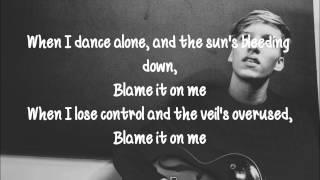 George Ezra - Blame It On Me (Lyrics)