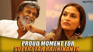 Proud Moment For Superstar Rajinikanth