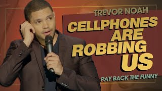 """Emojis & Selfies: Cellphones Are Robbing Us\"" - TREVOR NOAH (Pay Back The Funny) 2015"