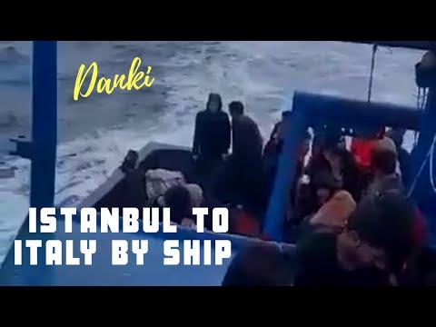 Danki Istanbul To Italy By Ship | Italy Danki