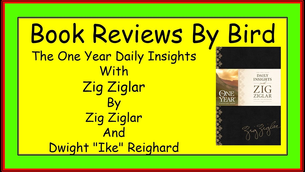 Book Reviews By Bird One Year Daily Insights With Zig border=