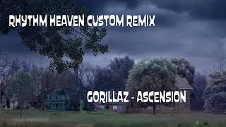 Rhythm Heaven Custom Remix: Gorillaz - Ascension