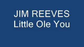 jim reeves little ole you YouTube Videos