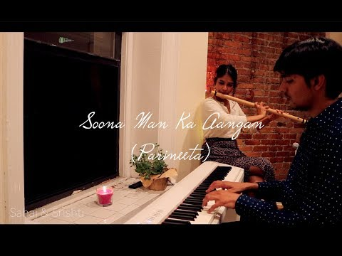 Soona Man Ka Aangan | Flute and Piano Cover by Sahaj & Srishti