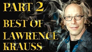 Best of Lawrence Krauss Amazing Arguments And Clever Comebacks Part 2