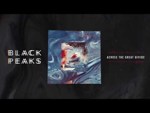 Black Peaks - Across The Great Divide