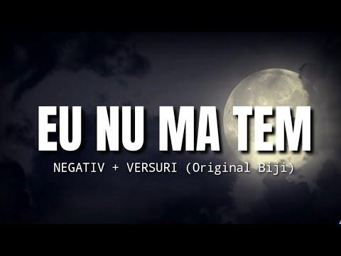 Download Negativ - EU NU MA TEM (Original Biji)