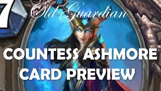 Countess Ashmore - New Curator for almost all classes! (Hearthstone The Witchwood card review)