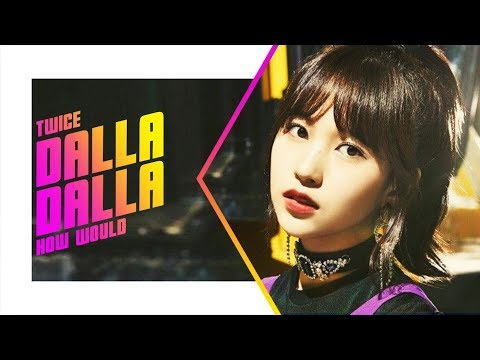 How would TWICE sing 'DALLA DALLA' (ITZY) Line Distribution [Color Coded]